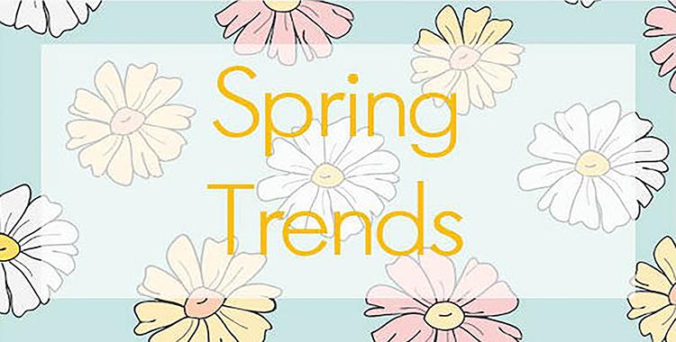 2017 Spring Trends