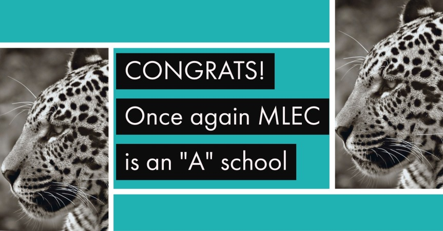 "MLEC is Once Again, an ""A"" School"